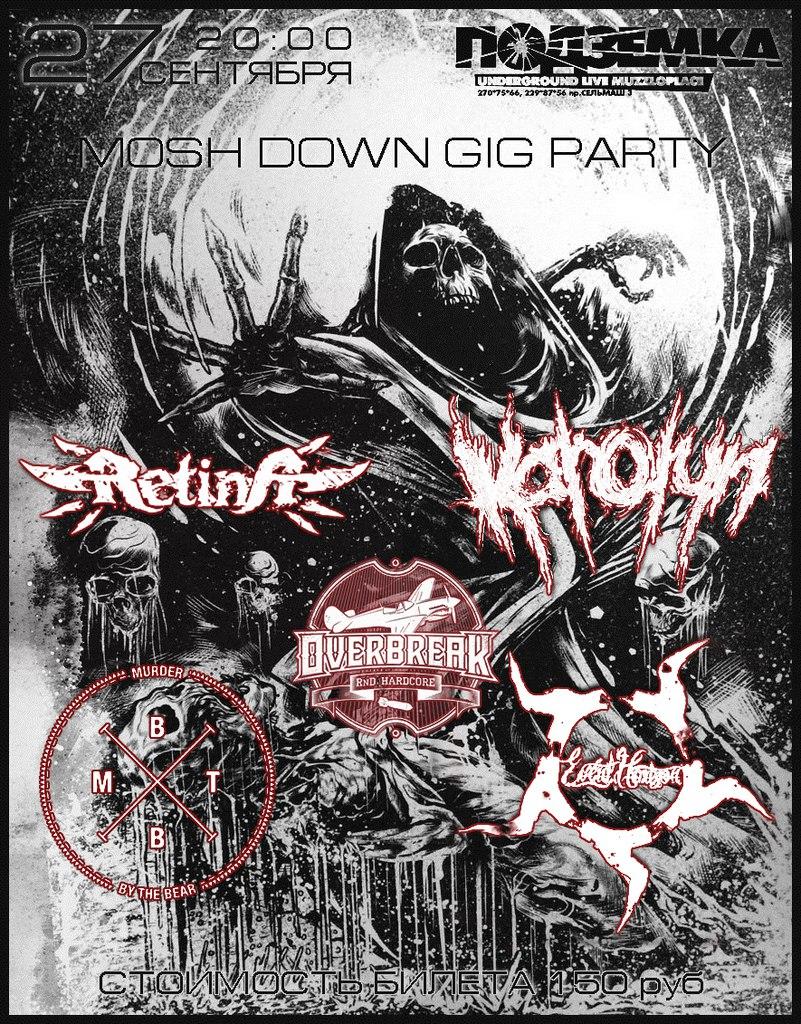 MOSH DOWN GIG PARTY — Event Horizon+MurderByTheBear+Karolyn +OVERBREAK